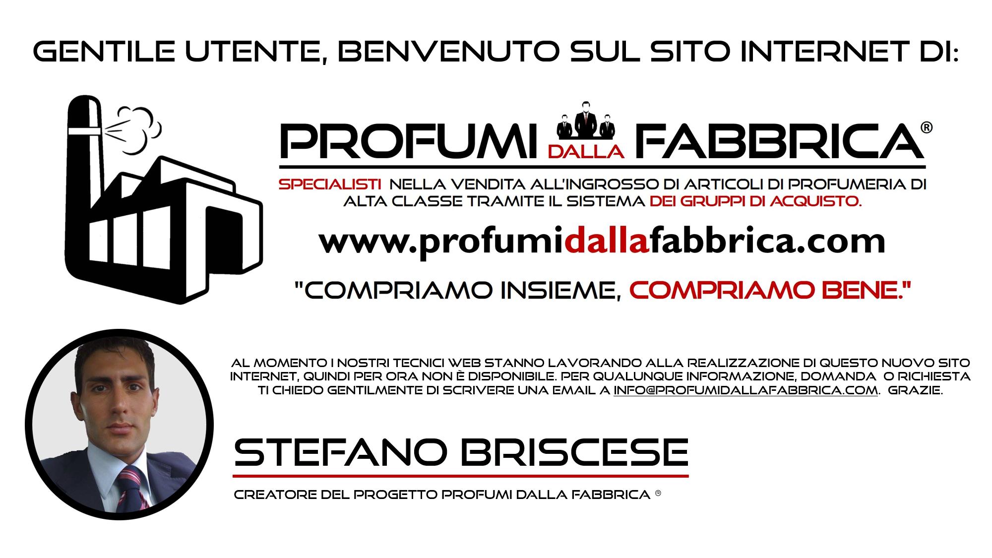 """Profumi dalla Fabbrica® - """"COMPRIAMO INSIEME, COMPRIAMO BENE."""""""